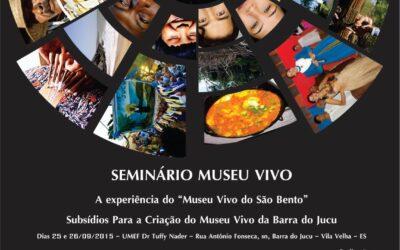 1º Seminário Museu Vivo